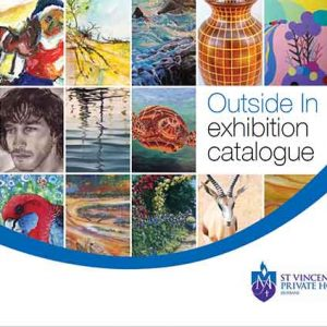 St Vincent's Private Hospital Brisbane Outside In 2015 Exhibition Catalogue