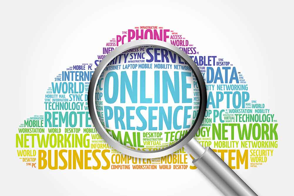 Create and Maintain Your Online Presence
